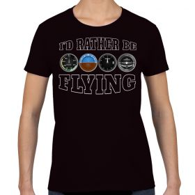 I'd Rather Be Flying Women's Black Juniors Shirt
