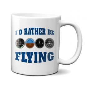 I'd Rather Be Flying 11oz Mug