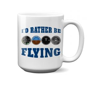 I'd Rather Be Flying 15oz Pilot's Mug